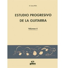 Estudio Progresivo de la Guitarra Vol. 4