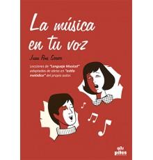 La Música en Tu Voz.Obra Didáctica