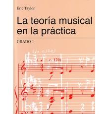 La Teoría Musical en la Práctica.Grado 1