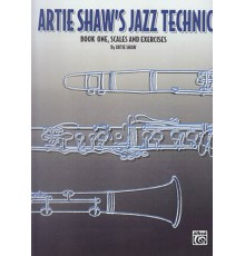Artie Shaw?s Jazz Technic. Book One. Sca