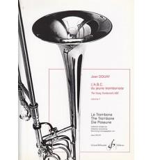 L?ABC du Jeune Tromboniste. Vol. 1
