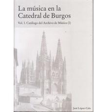 La Música en la Catedral de Burgos I
