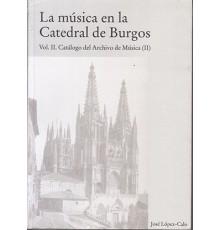 La Música en la Catedral de Burgos II