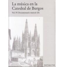 La Música en la Catedral de Burgos IV