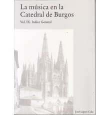 La Música en la Catedral de Burgos IX
