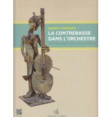La Contrebasse dans L? orchestre