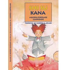 Shi Su Kana. Melodia Popolare Giapponese