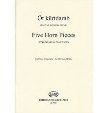 Five Horn Pieces Hungarian Composers