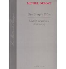 Une Simple Flute. Cahier de Travail Note