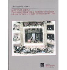 La Ópera en España. Procesos de Recepció