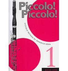 Piccolo Piccolo!. Piccolo Method Book 1