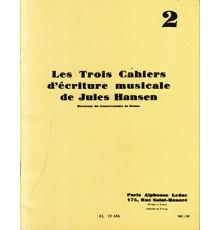 Les Trois Cahiers d?Ecriture Musicale 2