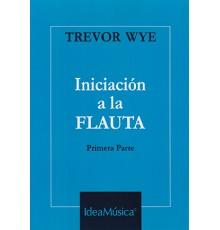 Iniciación a la Flauta. Primera Parte