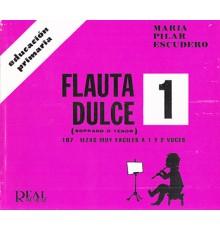 Flauta Dulce 1. Primaria (Soprano o Teno