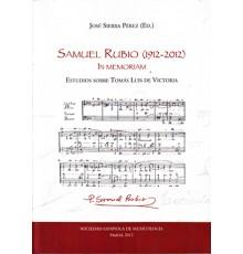 Samuel Rubio (1912-2012) In Memoriam