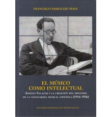 El Músico Como Intelectual. Adolfo Salaz