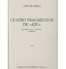 "Cuatro Fragmentos de ""Kiu"""