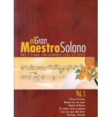 El Gran Maestro Solano Vol. 1
