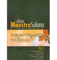 El Gran Maestro Solano Vol. 2