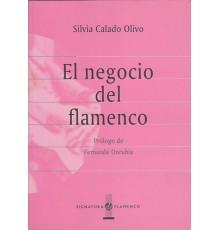 El Negocio del Flamenco