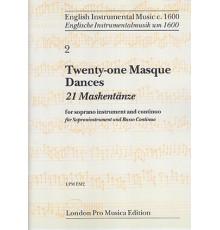 21 Masque Dances