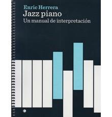 Jazz Piano. Un Manual de Interpretación