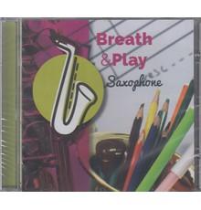 Breath & Play Saxophone