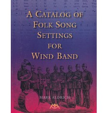 A Catalog of Folk Song Settings for Wind