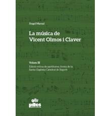 La Música de Vicent Olmos i Claver III