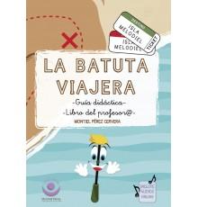La Batuta Viajera. Libro Profesor/ Audio