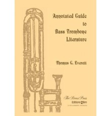Annotated Guide to Bass Trombone Literat