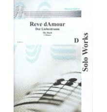Reve d? Amour (Der Liebestraum)