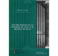 Los Organistas de la Catedral de Ávila y