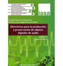 Directrices para la Producción y Preserv