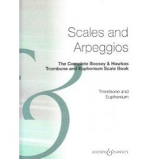 Scales and Arpeggios Trombone and Eupho