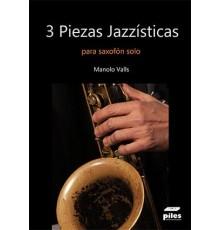 3 Piezas Jazzísticas