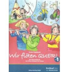 Wir Flöten Quer! Vol. 1