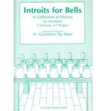 Introits for Bells. 2 Octaves, 4-7 Ringe