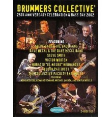 *Drummers Collective. 25 Th Anniversary