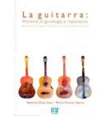 La Guitarra Historia, Organología y Repe