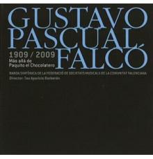 Gustavo Pascual Falcó 1909 - 2009