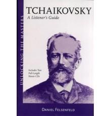 Tchaikovsky. A Listener? s Guide