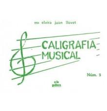 Caligrafía Musical Nº 3