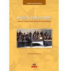 Música para Todos. Cuaderno del Alumno