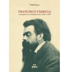 Francisco Tárrega y la Guitarra en Españ
