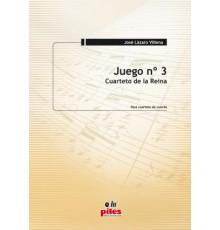 Juego Nº 3. Cuarteto de la Reina (Cuarte