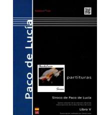 """Paco de Lucía: """"Siroco"""" Libro V"""