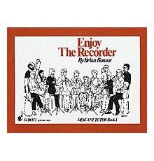 Enjoy the Recorder. Descant Tutor Book 1