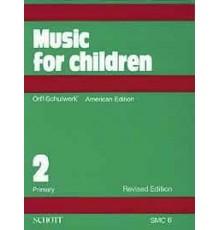 Music for Children Vol. 2 Primary. Ameri