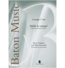 """Stride la Vampa! From the Opera """"Il Trov"""